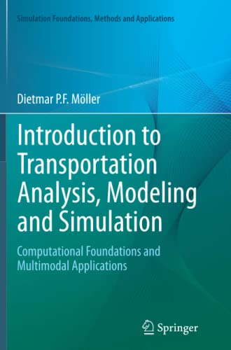 9781447172444: Introduction to Transportation Analysis, Modeling and Simulation: Computational Foundations and Multimodal Applications (Simulation Foundations, Methods and Applications)
