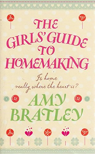 9781447200222: The Girls' Guide to Homemaking