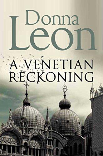 9781447201649: A Venetian Reckoning (Commissario Brunetti 04)