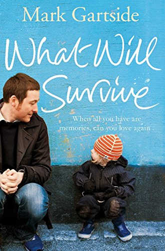 9781447201878: What Will Survive