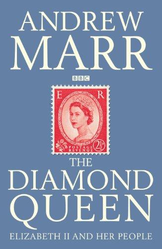 9781447201977: The Diamond Queen: Elizabeth II and Her People