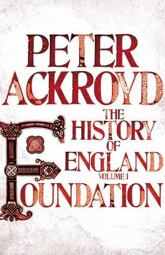 9781447201991: Foundation: A History of England Volume I