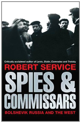 9781447202004: Spies and Commissars: Russia and the West in the Russian Revolution