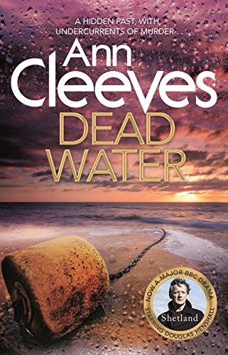 9781447202080: Dead Water: (Shetland series 5)
