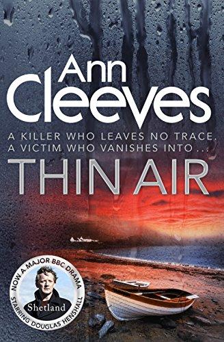 9781447202103: Thin Air: Shetland Series 06