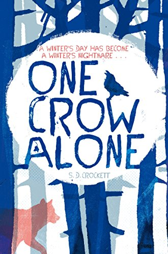 9781447202455: One Crow Alone