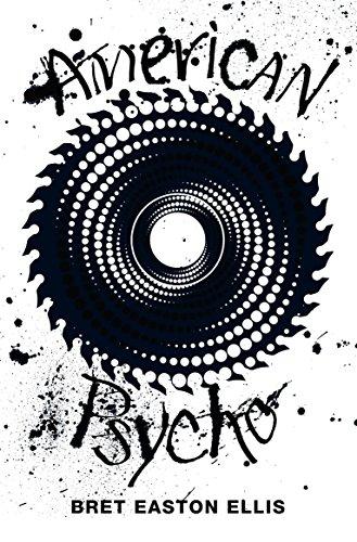American Psycho. 40th Birthday Edition (Picador 10th: Ellis, Bret Easton