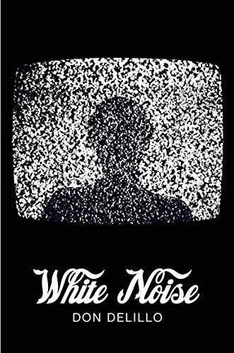 9781447202806: White Noise (Picador 40th Anniversary Edition) (Picador 40th Anniversary Editn)