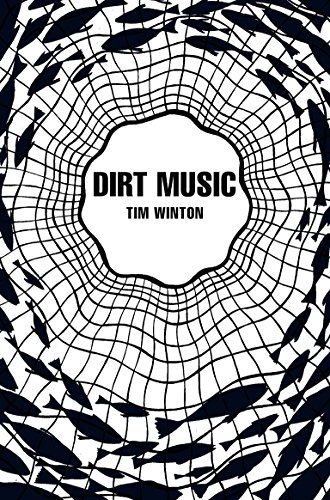 9781447202868: Dirt Music (Picador 40th Anniversary Edition)
