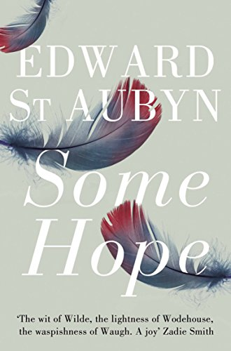 9781447202967: Some Hope (The Patrick Melrose Novels)