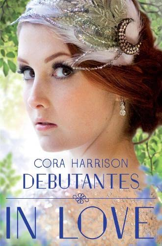 9781447205951: Debutantes in Love