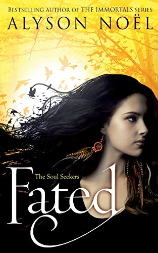 9781447206804: Fated (The Soul Seekers)