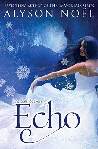 9781447206828: The Soul Seekers: Echo