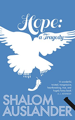 9781447207658: Hope: A Tragedy
