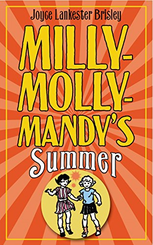 Milly-Molly-Mandy's Summer (1447208005) by Joyce Lankester Brisley