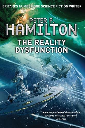 9781447208570: The Reality Dysfunction: The Nights Dawn trilogy: Book One: 1 (Nights Dawn Trilogy 1)