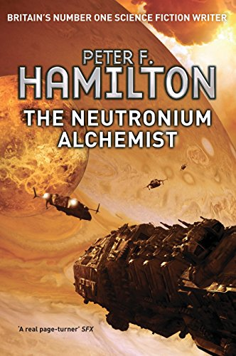 9781447208587: The Neutronium Alchemist: The Nights Dawn trilogy: Book Two: 2/3 (Nights Dawn Trilogy 2)