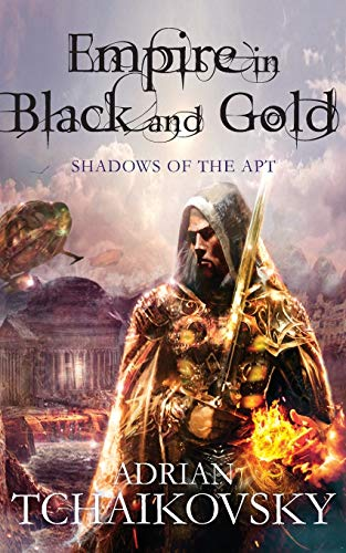 9781447208600: Empire in Black and Gold (Shadows of the Apt)