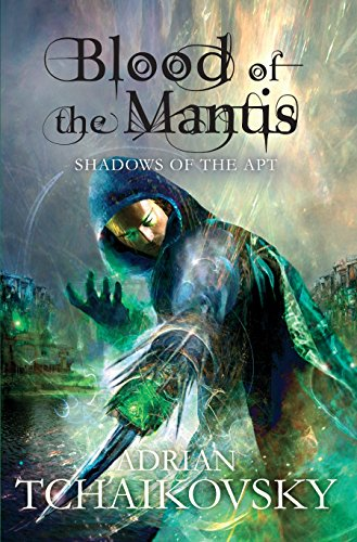 9781447208617: Blood of the Mantis (Shadows of the Apt)