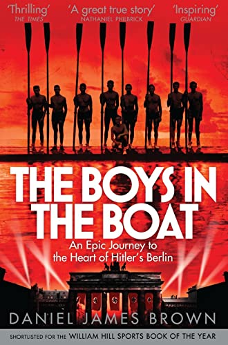 9781447210986: The Boys in the Boat: An Epic Journey to the Heart of Hitler's Berlin