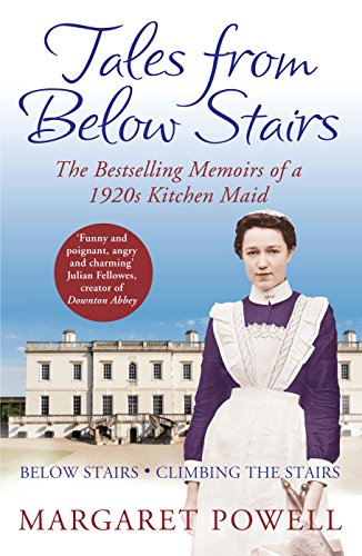 9781447211839: Tales from Below Stairs: The Bestselling Memoirs of a 1920s Kitchen Maid