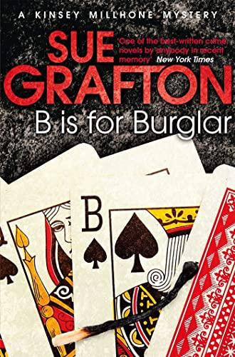 9781447212225: B is for Burglar (Kinsey Millhone Alphabet Series)