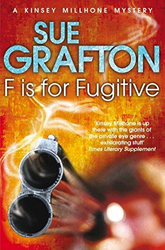 9781447212263: F is for Fugitive (Kinsey Millhone Mystery 6) (Kinsey Millhone Alphabet series)