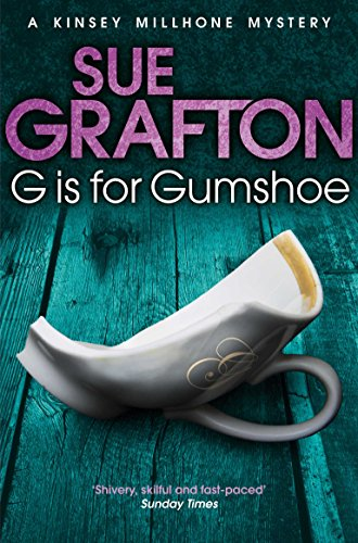 9781447212270: G is for Gumshoe (Kinsey Millhone Alphabet Series)