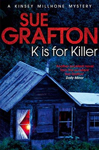 9781447212324: K is for Killer (Kinsey Millhone Alphabet series)