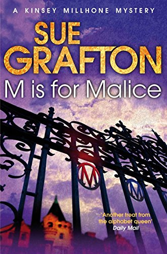 9781447212348: M is for Malice (Kinsey Millhone Alphabet series)