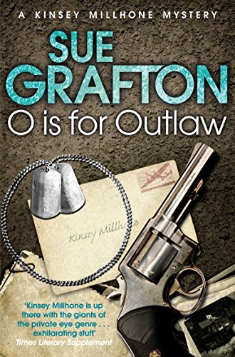 9781447212362: O is for Outlaw (Kinsey Millhone Alphabet Series)