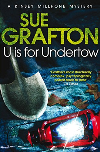 9781447212423: U is for Undertow (Kinsey Millhone Alphabet series)