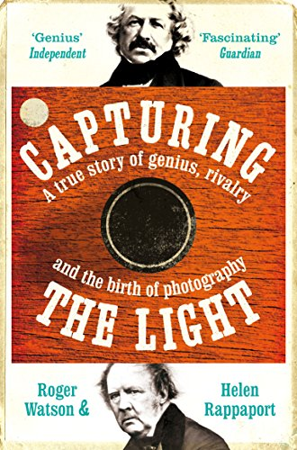 9781447212584: Capturing the Light: The birth of photography