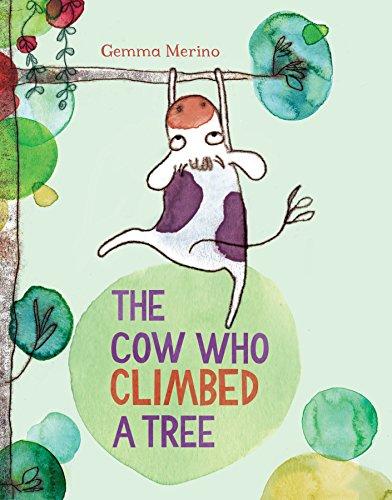 9781447214885: The Cow Who Climbed a Tree
