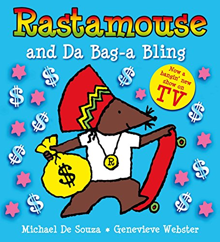 Rastamouse and Da Bag-a Bling: Webster, Genevieve