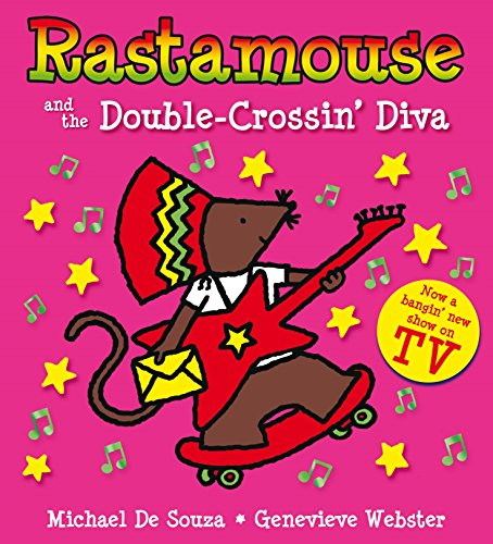 9781447216971: Rastamouse and the Double-Crossin' Diva
