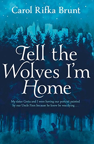 9781447218531: Tell the Wolves I'm Home