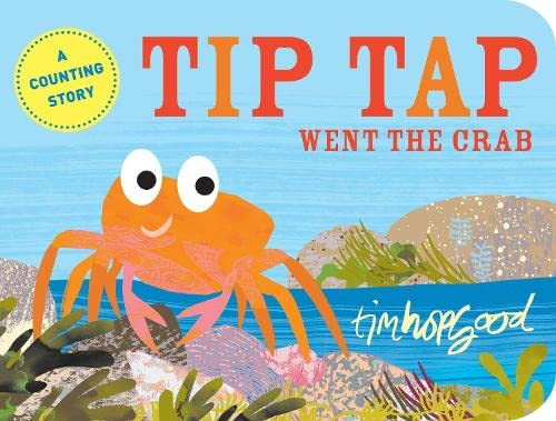9781447218678: Tip Tap Went the Crab