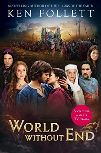 World Without End TV Tie in: KEN FOLLETT