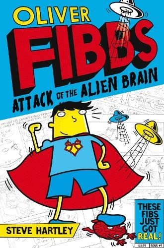 9781447220237: Oliver Fibbs and the Attack of the Alien Brain