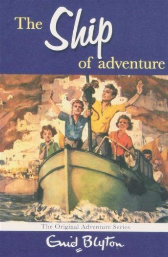 9781447220718: The ship of adventure