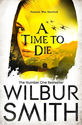 9781447221777: A Time to Die (Courtneys of Africa)
