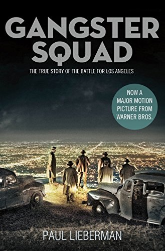 9781447222309: The Gangster Squad: The True Story of the Battle for Los Angeles