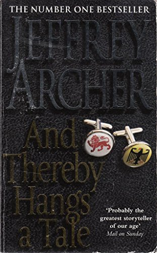 9781447223054: Jeffrey Archer And Thereby Hangs A Tale