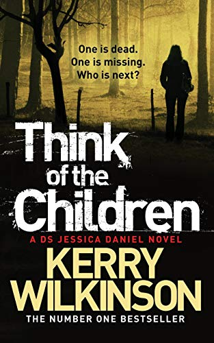 9781447223405: Think of the Children: Book 4: A DS Jessica Daniel Novel