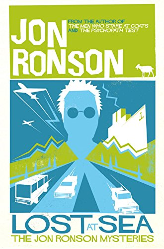 9781447223917: Lost at Sea: The Jon Ronson Mysteries