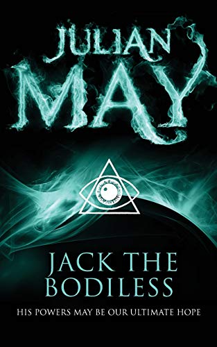 9781447224051: Jack the Bodiless: The Galactic Milieu Series: Book One