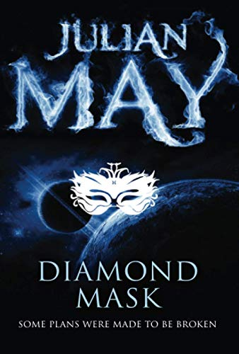 9781447224068: Diamond Mask: The Galactic Milieu Series: Book Two