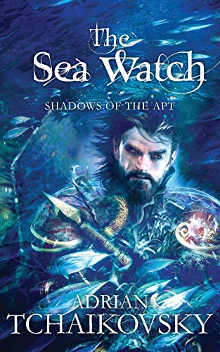 9781447224921: The Sea Watch (Shadows of the Apt)