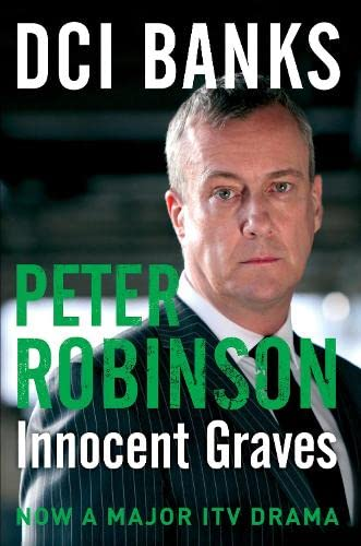 9781447225492: DCI Banks: Innocent Graves: A Novel of Suspense (The Inspector Banks Series)
